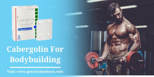 Cabergolin For Bodybuilding