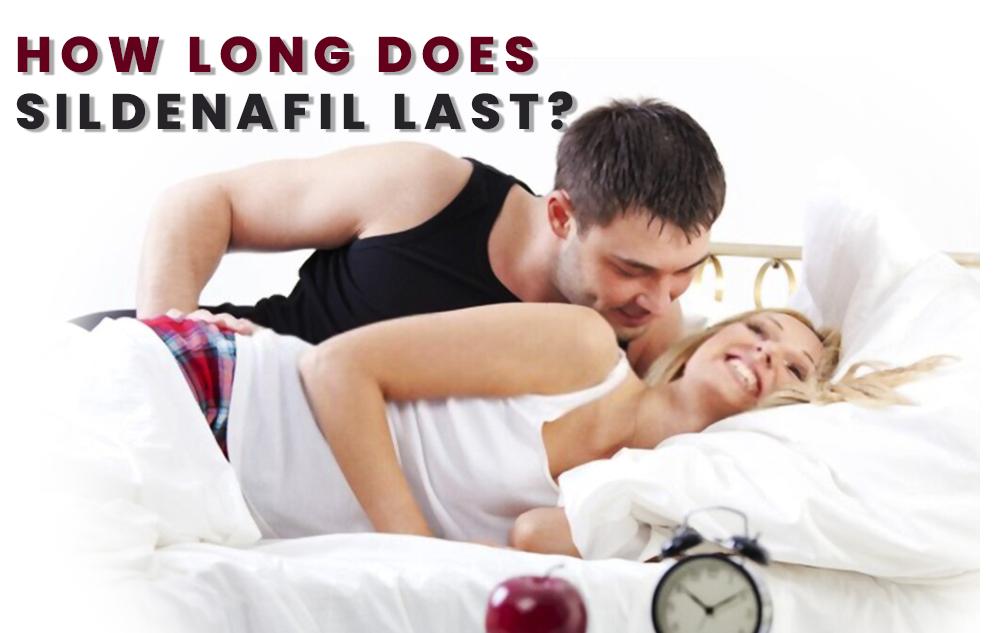 How Long Does Sildenafil Last?